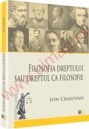Filosofia dreptului sau dreptul ca filosofie - Ion Craiovan