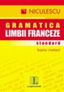Gramatica standard a limbii franceze - Sophie Vieillard