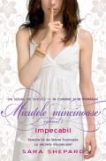 IMPECABIL. MICUTELE MINCINOASE 2 - Sara Shepard
