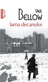 Iarna decanului (Editia 2011) - Saul Bellow
