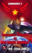 Incredibilele Tehnologii ale Noii Ordini Mondiale - Commander X