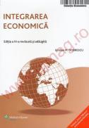 Integrarea economica. Editia a III a revazuta si adaugita - Emilian Dobrescu