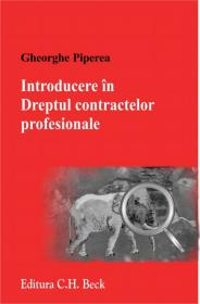 Introducere in Dreptul contractelor profesionale - Piperea Gheorghe