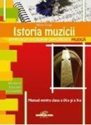 Istoria muzicii, manual pentru clasele a IX-a si a X-a - muzicolog Mirela Driga