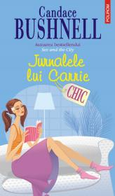 Jurnalele lui Carrie - Candace Bushnell