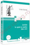 Justitia in opinii si analize 2004-2010 - Cristi Danilet