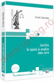 Justitia in opinii si analize 2004-2010 - Cristi Danilet