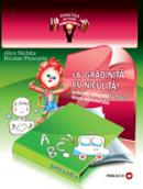 LA GRADINITA CU NICULITA! Activitati integrate. Mapa educatorului, 6-7 ani, partea a II-a - NICHITA, Alice; PLOSCARIU, Nicolae
