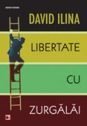 LIBERTATE CU ZURGALAI - ILINA, David