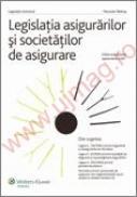 Legislatia asigurarilor si societatilor de asigurare. Editie actualizata, septembrie 2007 - Manuela Tabaras