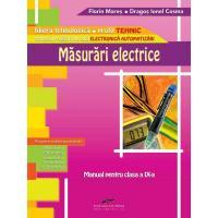 MASURARI ELECTRICE. Manual pentru clasa a IX-a - Dragos Ionel Cosma, Florin Mares