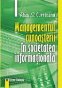 Managementul cunoasterii in societatea informationala - Radu S. Cureteanu