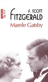 Marele Gatsby (Editia 2011) - Francis Scott Fitzgerald