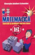 Matematica - Exercitii si probleme - clasa a III-a - Gheorghe Adalbert Schneider