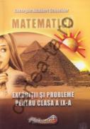 Matematica - Exercitii si probleme pentru clasa a IX-a - Gheorghe Adalbert Schneider