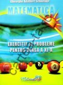 Matematica - Exercitii si probleme pentru clasa a XI-a - Gheorghe Adalbert Schneider