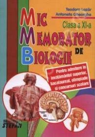 Mic memorator de biologie, pentru clasa a XI-a - Teodora Lazar, Antoneta Gheorghe