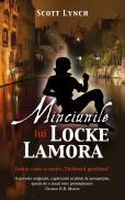 Minciunile lui Locke Lamora ( seria Ticalosul Gentilom ) - Scott Lynch