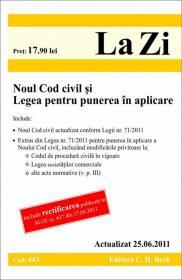 Noul Cod civil si Legea pentru punerea in aplicare. Cod 443   Actualizat la 25.06.2011 -