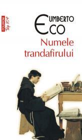 Numele trandafirului (Editia 2011) - Umberto Eco