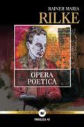 OPERA POETICA - Rilke, Rainer Maria