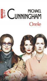 Orele (Editia 2011) - Michael Cunningham