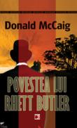 POVESTEA LUI RHETT BUTLER - McCAIG, Donald