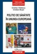 Politici de sanatate in Uniunea Europeana - Cristian Vladescu, Cristian Busoi