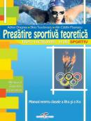 Pregatire sportiva teoretica - clasele IX-X - Adrian Dragnea, Silvia Teodorescu, Alin Paunescu