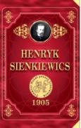 Premiul Nobel pentru literatura 1905. Pan Wolodyjowski - Henryk Sienkiewicz