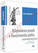 Raspunderea penala a functionarului public. Editia a IV-a - Olivian Mastacan