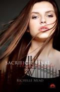 SACRIFICIU FINAL. ACADEMIA VAMPIRILOR 6 - Richelle Mead