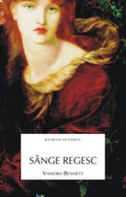 Sange regesc - Vanora Bennett