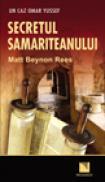 Secretul samariteanului - Matt Beynon Rees