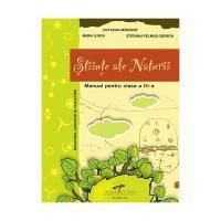 Stiinte ale Naturii, manual pentru clasa a III-a - Octavian Mandrut, Maria Ilinca, Stefania Pelmus Giersch