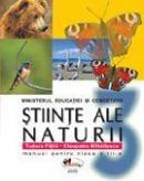 Stiinte ale naturii - manual, clasa a III-a - Cleopatra Mihailescu , Tudora Pitila