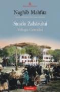 Strada Zaharului. Trilogia Cairoului 3 - Naghib Mahfuz