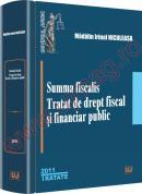 Summa fiscalis. Tratat de drept fiscal si financiar public - Madalin Niculeasa