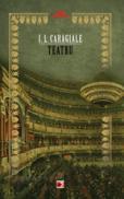 TEATRU - CARAGIALE, Ion Luca