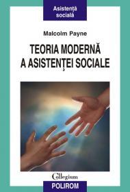 Teoria moderna a asistentei sociale - Malcolm Payne