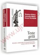 Teste grila pentru admiterea in magistratura, avocatura si notariat - Veronica Stoica, Laurentiu Dragu, Cornel Falcusan