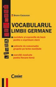 VOCABULARUL LIMBII GERMANE - Bruno Cazauran