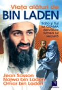 Viata alaturi de bin Laden. Sotia si fiul lui OSAMA dezvaluie lumea lui secreta. - Jean Sasson, Najwa bin Laden, Omar bin Laden
