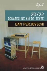 20/22. Douazeci de ani de texte - Dan Perjovschi