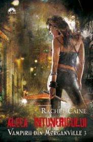 Aleea intunericului. Vampirii din Morganville 3 - Rachel Caine
