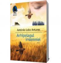 Arhipelagul insomniei - Antonio Lobo Antunes