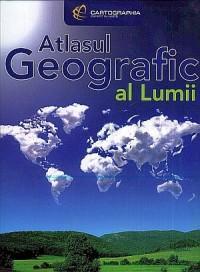 Atlasul Geografic al Lumii - ***