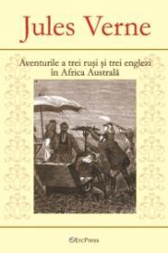 Aventurile celor trei rusi si trei englezi in Africa Australa - Nr. 6 - Jules Verne