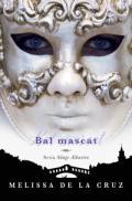 Bal mascat. #2 Sange Albastru - Melissa de la Cruz