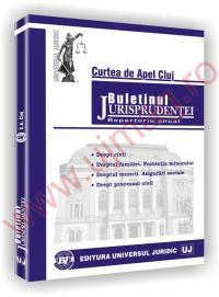 Buletinul jurisprudentei in materie civila. Curtea de Apel Cluj -